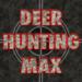Deer Hunting MAX