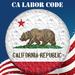 CA Labor Code - (California State Laws 2012 Codes)